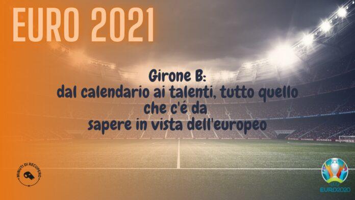 Euro 2021 girone B