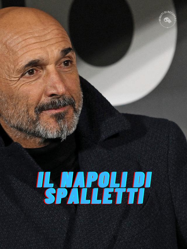 Come giocherà il Napoli di Spalletti?